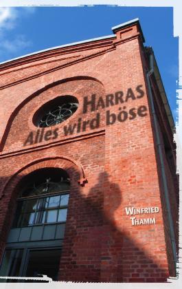 Harras - Alles wird böse