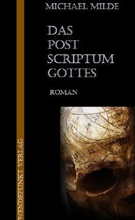 Das Postscriptum Gottes
