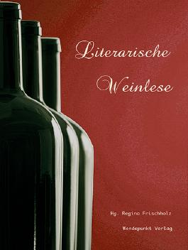 Literarische Weinlese
