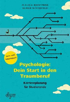 Psychologie: Dein Start in den Traumberuf