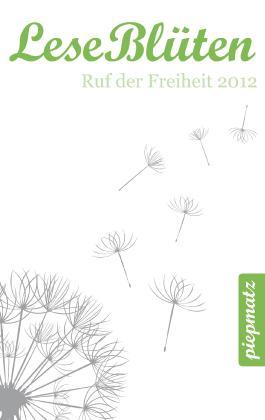 LeseBlüten Band 7 - Ruf der Freiheit 2012