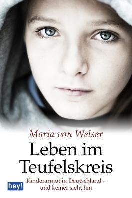 Leben im Teufelskreis: Kinderarmut in Deutschland - und keiner sieht hin