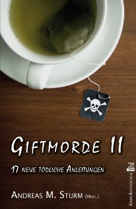 Giftmorde II - 16 neue tödliche Anleitungen