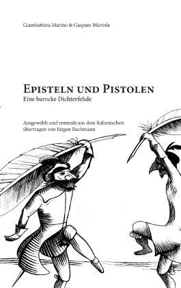 Episteln und Pistolen