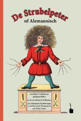 De Strubelpeter uf Alemannisch
