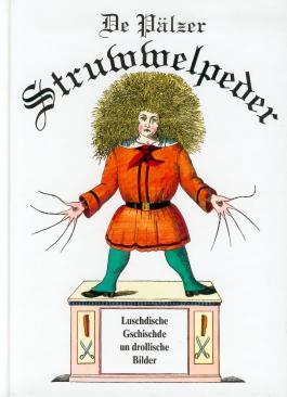 De Pälzer Struwwelpeder