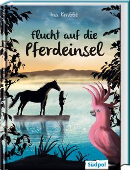 Funkelsee – Flucht auf die Pferdeinsel