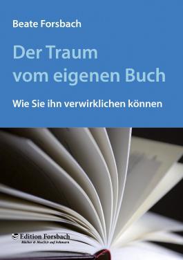 Der Traum vom eigenen Buch