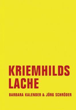 Kriemhilds Lache