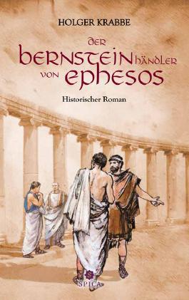 Der Bernsteinhändler von Ephesos
