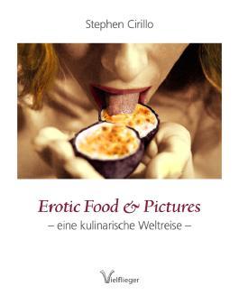 Erotic Food & Pictures