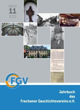 Jahrbuch des Frechener Geschichtsvereins e.V., Band 11/2015