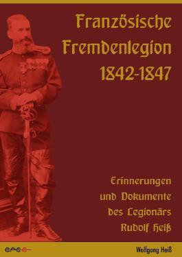 Französische Fremdenlegion 1842-1847