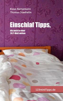 Einschlaf Tipps, die auch in einer 24/7-Welt wirken (123miniTipps)