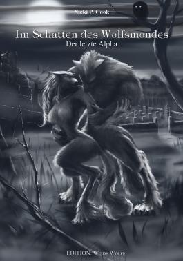 Im Schatten des Wolfsmondes