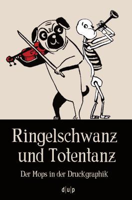 Ringelschwanz und Totentanz