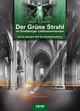 Der Grüne Strahl im Straßburger Liebfrauenmünster
