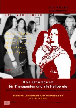 Mein Name - Das Handbuch für Therapeuten und alle Heilberufe