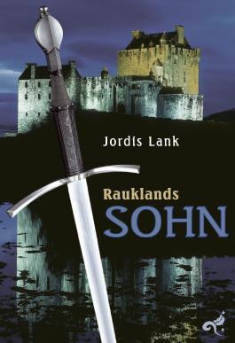 Rauklands Sohn: Raukland Trilogie