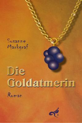 Die Goldatmerin