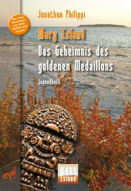 Mary Island - Das Geheimnis des goldenen Medaillons