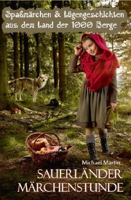 Sauerländer Märchenstunde