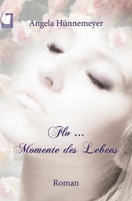 Flo ... Momente des Lebens