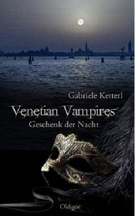 Venetian Vampires - Geschenk der Nacht