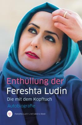 Enthüllung der Fereshta Ludin: Die mit dem Kopftuch