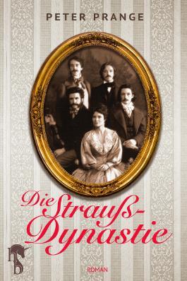 Die Strauß-Dynastie