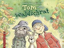 Tom und der Waldschrat