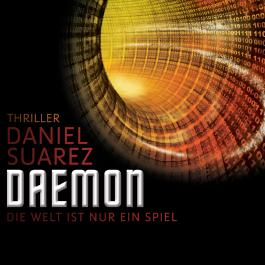 Daemon. Die Welt ist nur ein Spiel (Daemon 1)