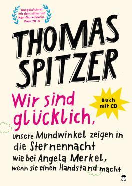 Wir sind glücklich, unsere Mundwinkel zeigen in die Sternennacht wie bei Angela Merkel, wenn sie einen Handstand macht