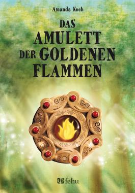 Das Amulett der goldenen Flammen