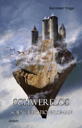 SCHWERELOS - Science-Fiction-Roman