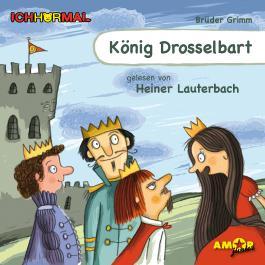 König Drosselbart gelesen von Heiner Lauterbach - ICHHöRMAL
