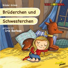 Brüderchen und Schwesterchen gelesen von Iris Berben - ICHHöRMAL