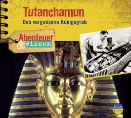 Abenteuer & Wissen: Tutanchamun