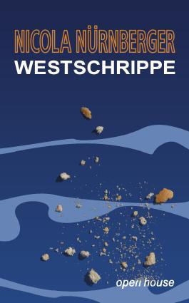 Westschrippe. Roman