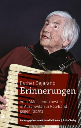 Esther Bejarano: Erinnerungen