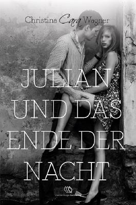 Julian und das Ende der Nacht