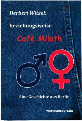 beziehungsweise Café Milath
