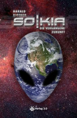 SOKIA - Die vergangene Zukunft (Harald Kittner)