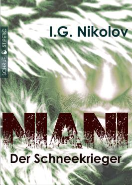 Niani - der Schneekrieger: Fantasyroman