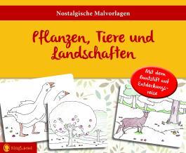 Pflanzen, Tiere und Landschaften