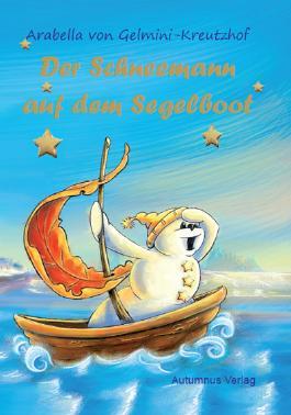 Der Schneemann auf dem Segelboot