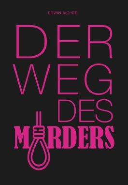 Der Weg des Mörders