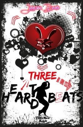 Three H(e)ar(t)d Beats (Heart Hard Beat 3)