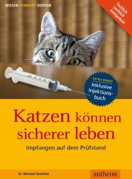 Katzen können sicherer leben - Impfungen auf dem Prüfstand