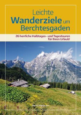 Leichte Wanderziele um Berchtesgaden